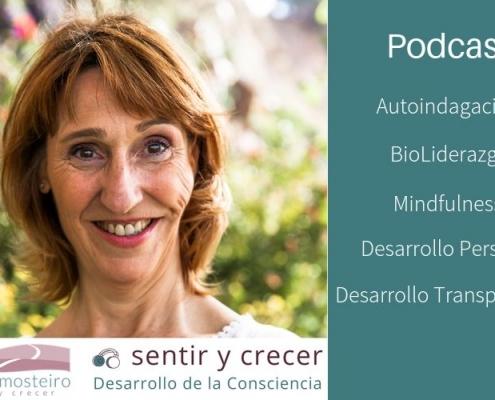Podcast Sentir y Crecer, desarrollo de la consciencia